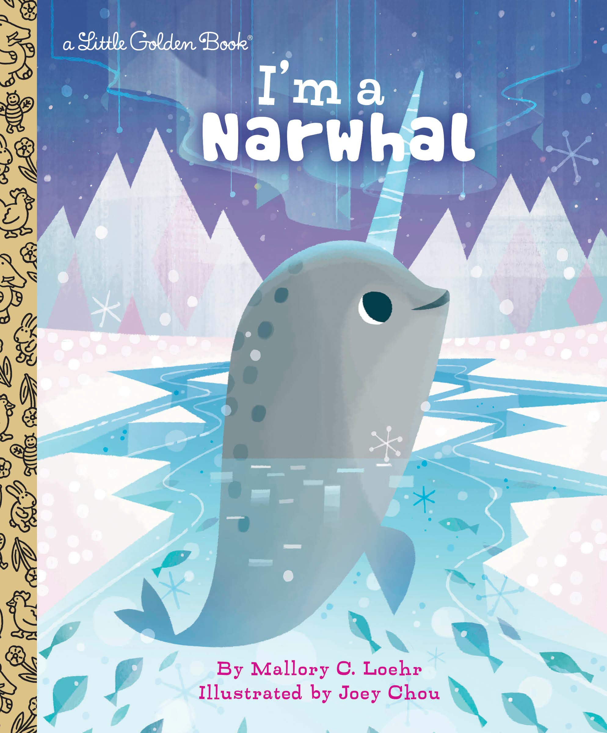 I'm a Narwhal (Little Golden Book Series)