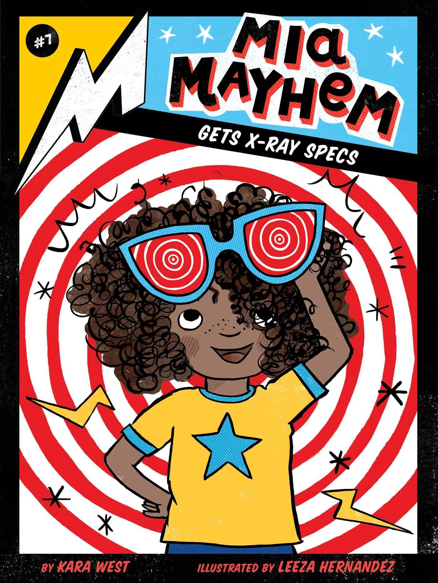 Mia Mayhem Gets X-Ray Specs (Mia Mayhem #7)