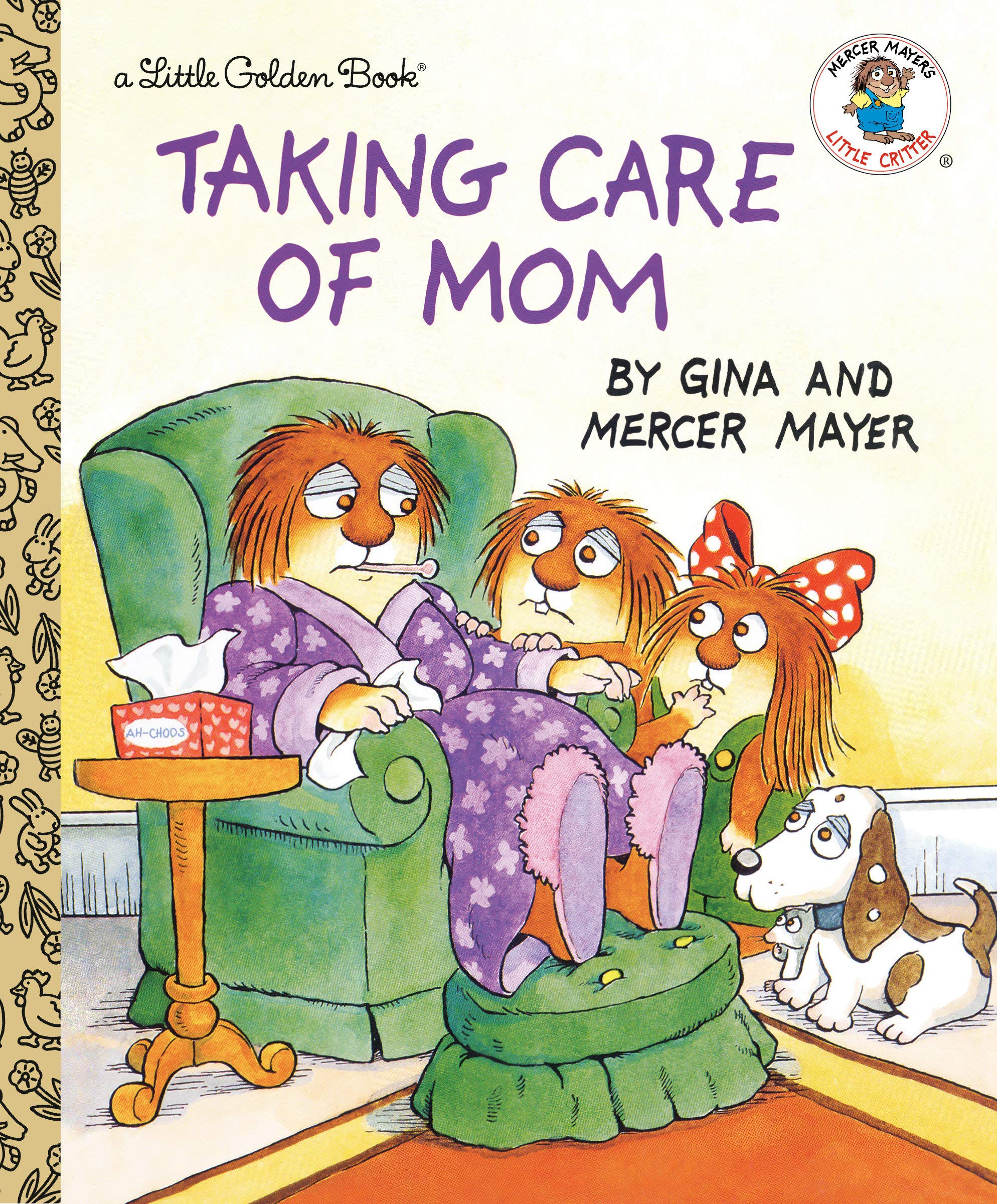 Taking Care of Mom (Little Golden Book Series)